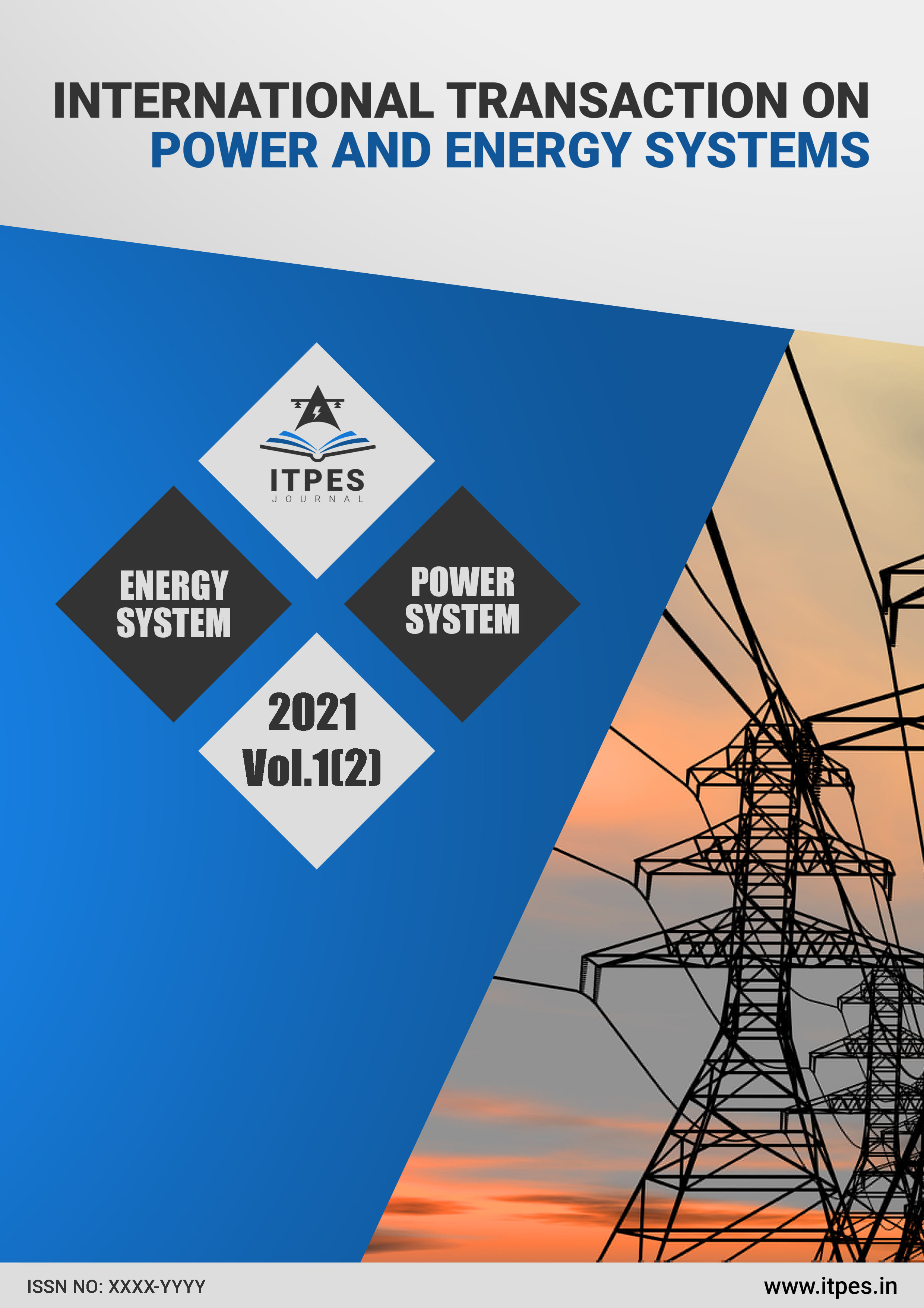 View Vol. 1 No. 2 (2021): International Transaction on Power and Energy Systems